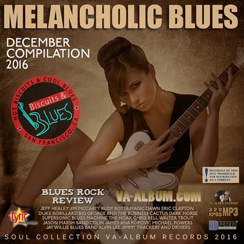 VA - Melancholic Blues December Compilation (2016)